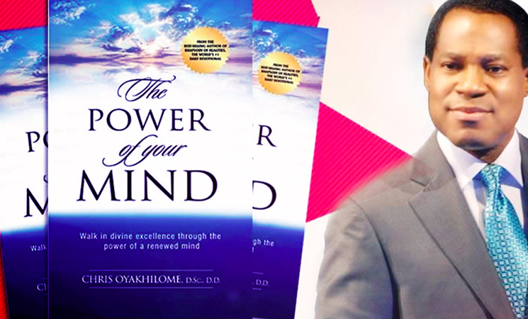New Release — 'The Power of the Mind' by Rev. (Dr.) Chris Oyakhilome